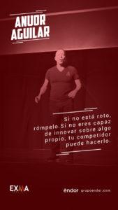 Anuor-Aguilar-Blog-endor-Exma