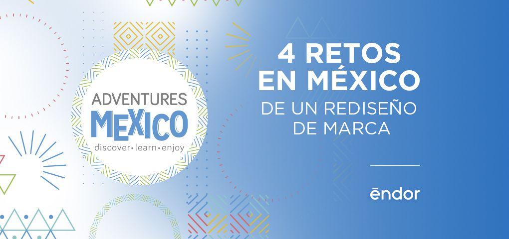 retos-mexico-rediseno-marca