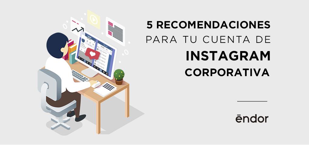 recomendaciones-cuenta-instagram-corporativa