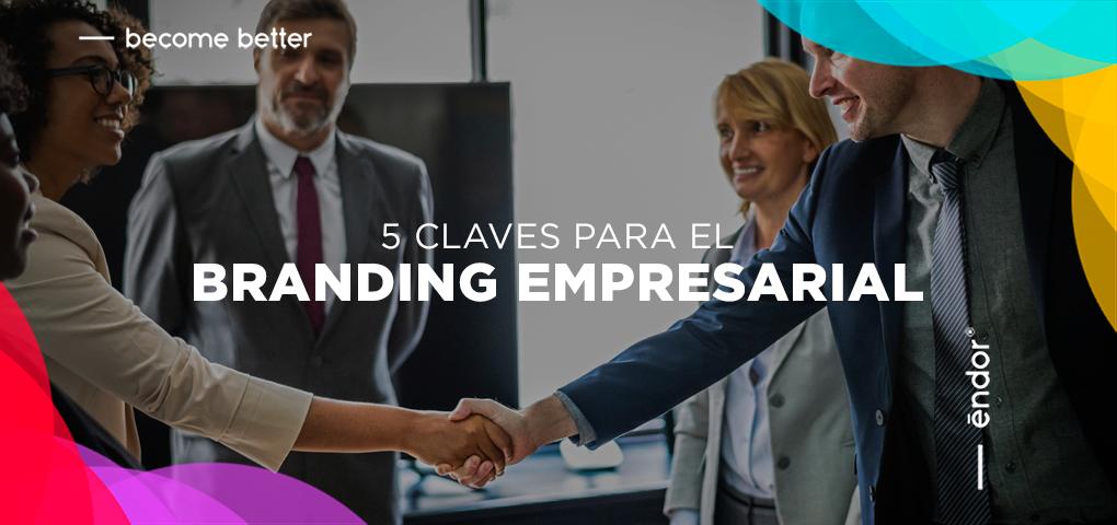 5 claves para el branding empresarial