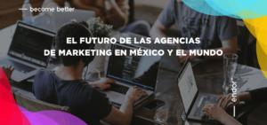 El futuro de las agencias de marketing