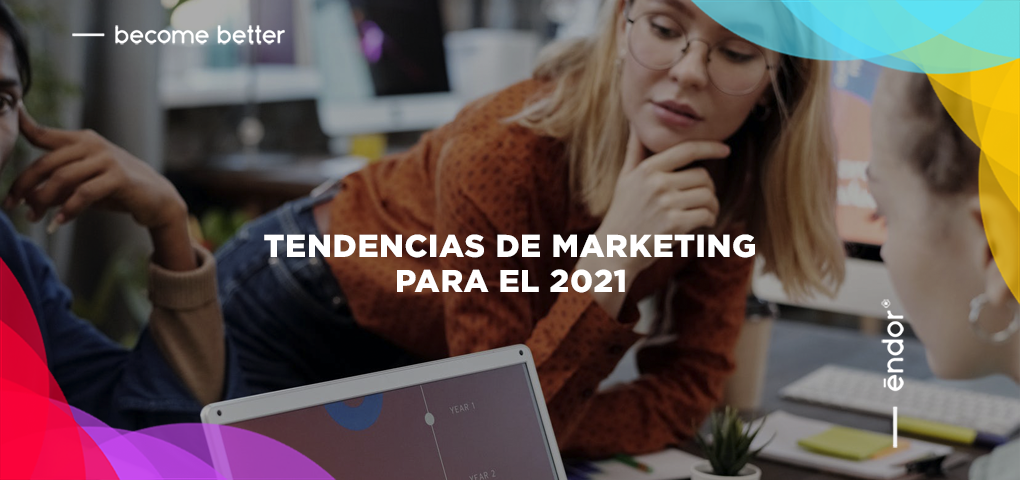 Tendencias de marketing en 2021