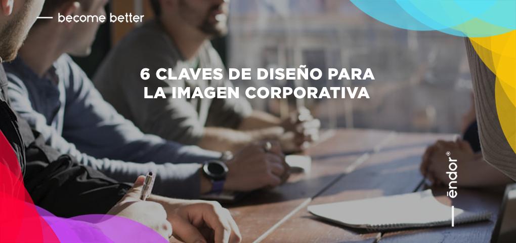 6 claves de diseño para la imagen corporativa
