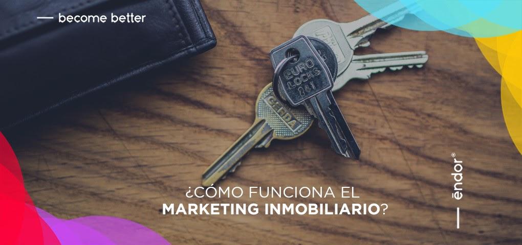 ¿Cómo funciona el marketing inmobiliario?