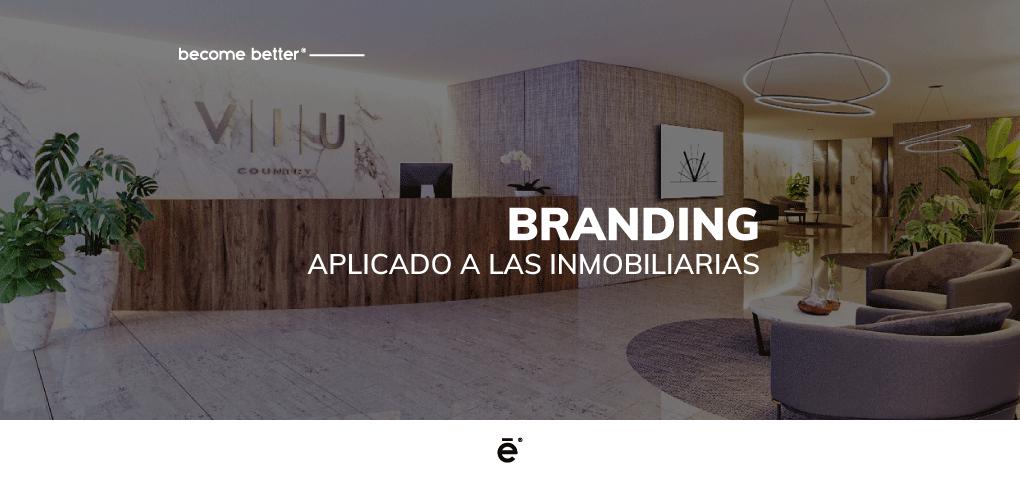 Branding aplicado a las inmobiliarias