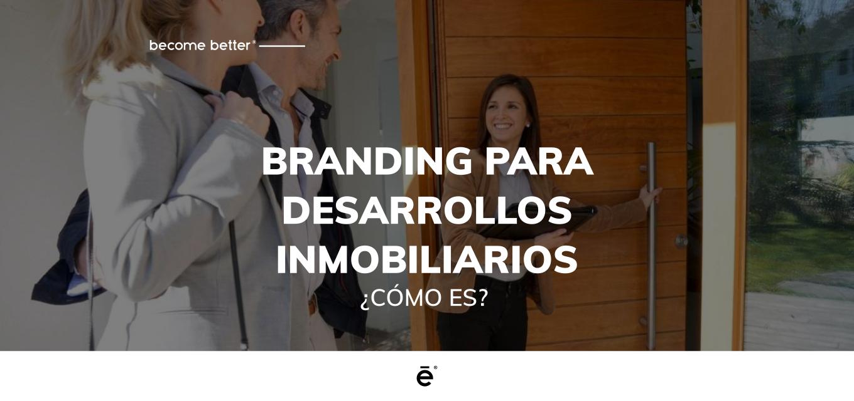 Branding para desarrollos inmobiliarios