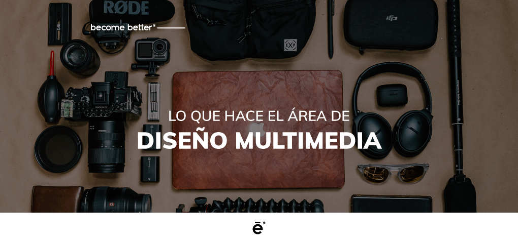 ¿Qué hace el área de diseño multimedia?