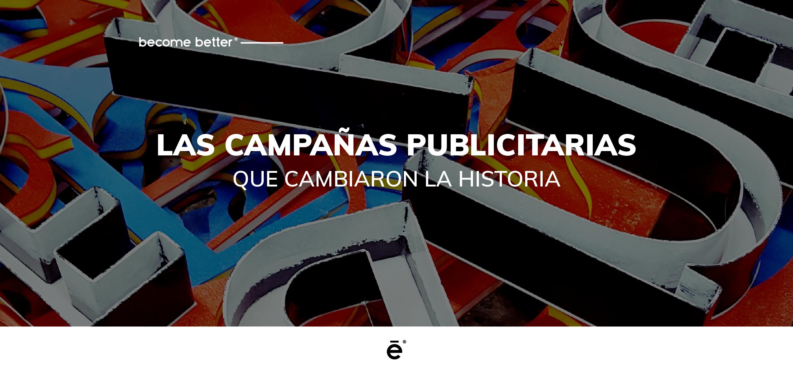 Campañas publicitarias de la historia